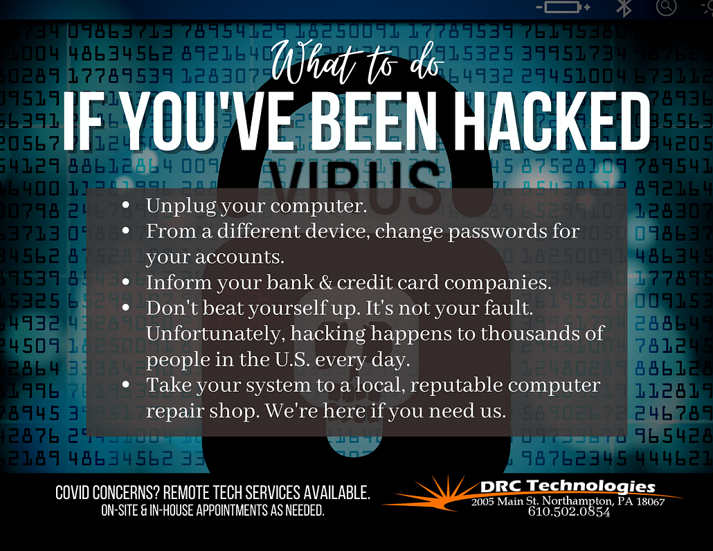 What To Do if You've Been Hacked DRC Technologies Northampton PA