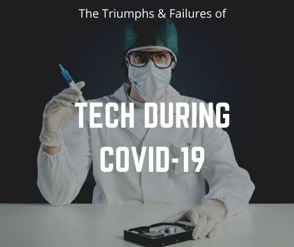 Technology During COVID 19 Triumphs & Failures DRC Technologies
