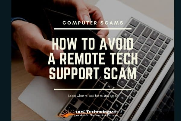how to avoid a remote tech scam by DRC Technologies